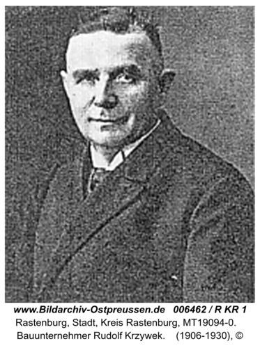 Rastenburg, Bauunternehmer Rudolf Krzywek