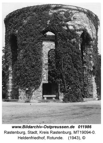 Rastenburg, Heldenfriedhof, Rotunde