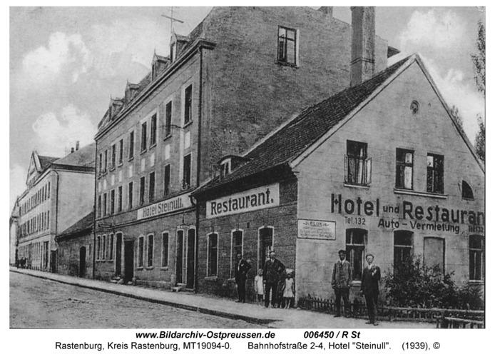 """Rastenburg, Bahnhofstraße 2-4, Hotel """"Steinull"""""""