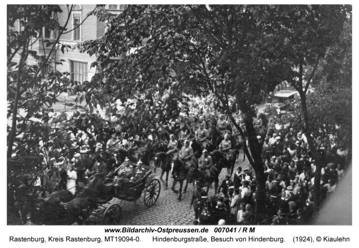 Rastenburg, Hindenburgstraße, Besuch von Hindenburg
