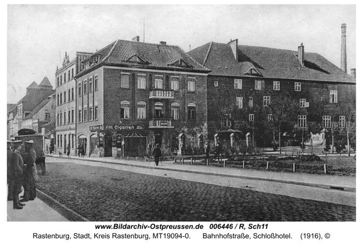 Rastenburg, Bahnhofstraße, Schloßhotel