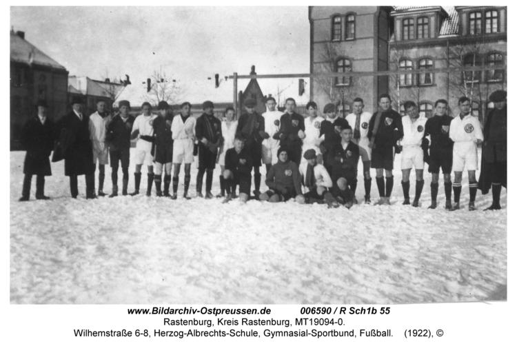 Rastenburg, Wilhelmstraße 6-8, Herzog-Albrechts-Schule, Gymnasial-Sportbund, Fußball