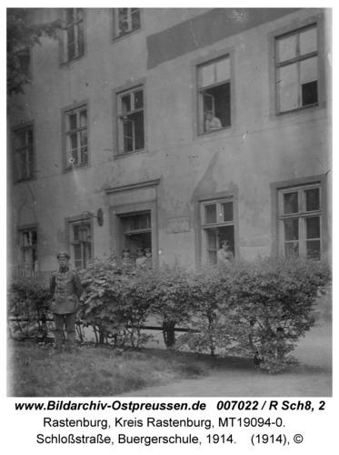 Rastenburg, Schloßstraße, Bürgerschule, 1914