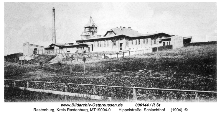 Rastenburg, Hippelstraße, Schlachthof