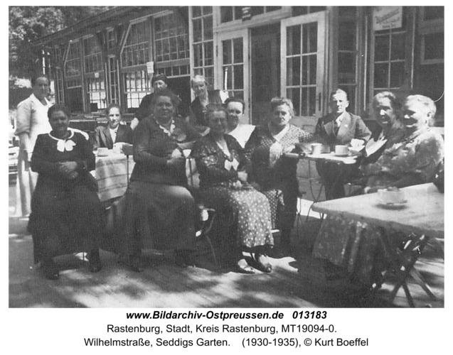 Rastenburg, Wilhelmstraße, Seddigs Garten
