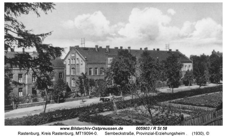 Rastenburg, Sembeckstraße, Provinzial-Erziehungsheim