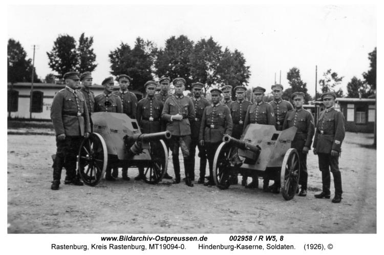 Rastenburg, Hindenburgstraße, Hindenburg-Kaserne, Soldaten