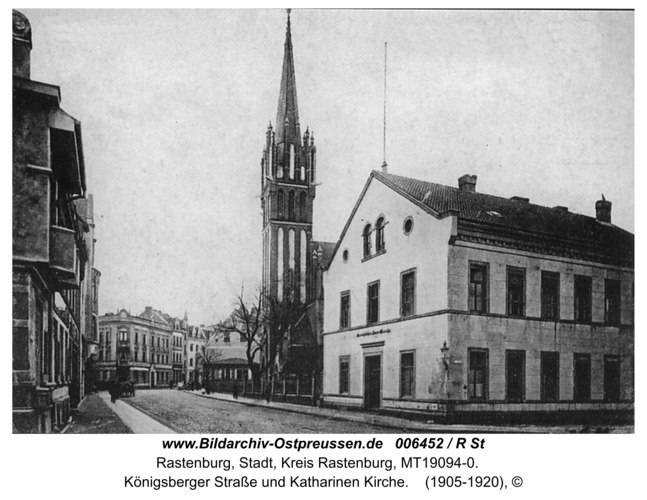 Rastenburg, Königsberger Straße und Katharinen Kirche