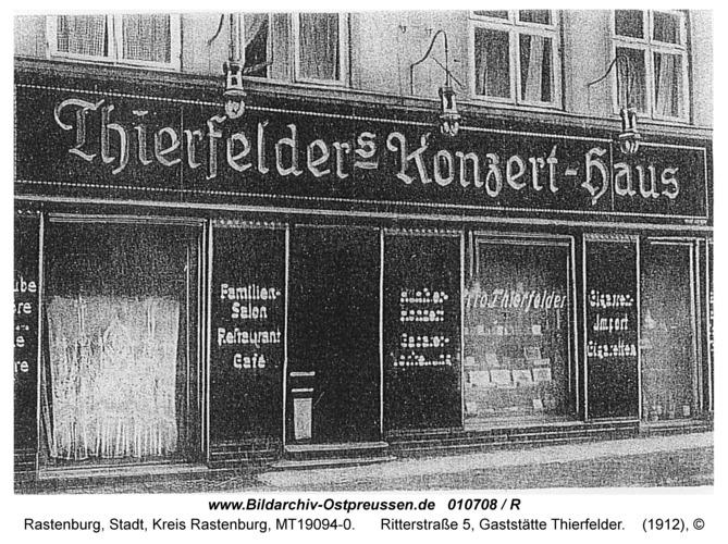Rastenburg, Ritterstraße 5, Gaststätte Thierfelder