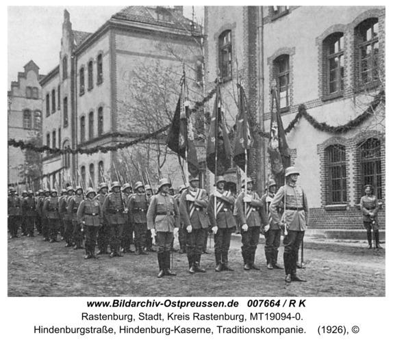 Rastenburg, Hindenburgstraße, Hindenburg-Kaserne, Traditionskompanie