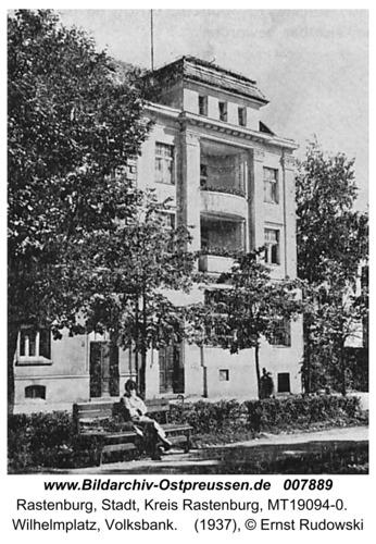 Rastenburg, Wilhelmplatz, Volksbank