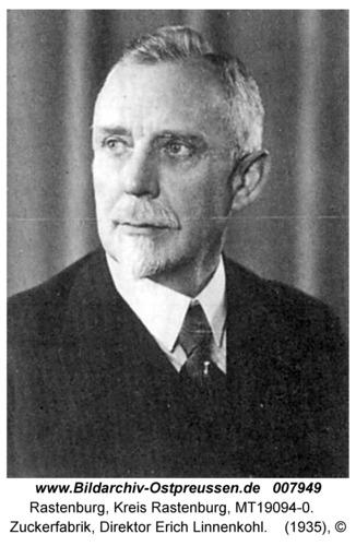 Rastenburg, Zuckerfabrik, Direktor Erich Linnenkohl