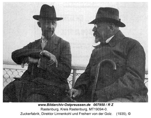 Rastenburg, Zuckerfabrik, Direktor Linnenkohl und Freiherr von der Golz