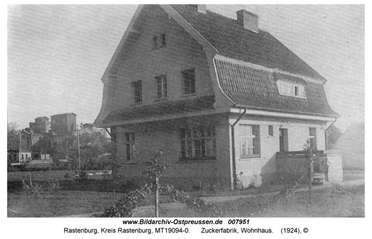 Rastenburg, Zuckerfabrik, Wohnhaus