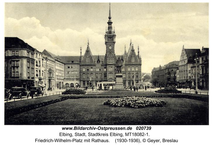 Elbing, Friedrich-Wilhelm-Platz mit Rathaus