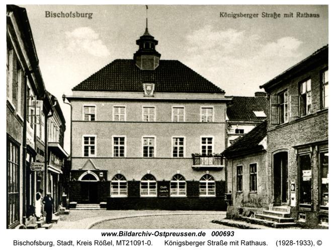 Bischofsburg, Königsberger Straße mit Rathaus