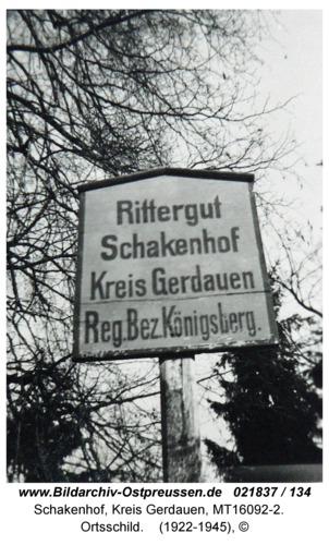 Schakenhof, Ortsschild