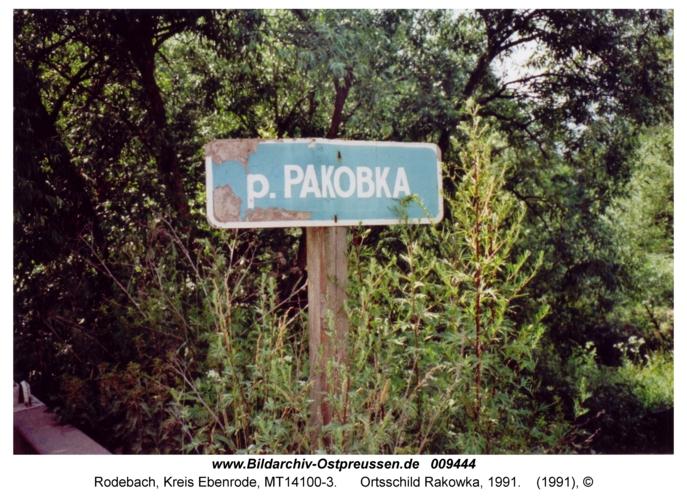 Rodebach, Ortsschild Rakowka, 1991