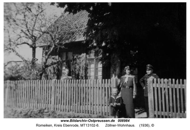Romeiken, Zöllner-Wohnhaus