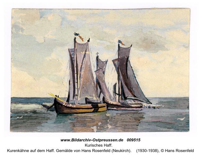 Kurenkähne auf dem Haff. Gemälde von Hans Rosenfeld (Neukirch)