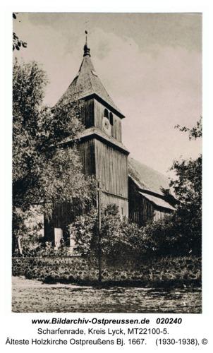 Scharfenrade, Älteste Holzkirche Ostpreußens Bj. 1667