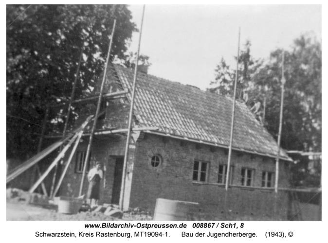 Schwarzstein, Bau der Jugendherberge