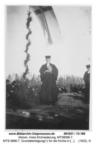 Skören, MTB 0896-7, Grundsteinlegung(1) für die Kirche in Skören 1932 durch Superintendent Kaschade (1878-1961) aus Neukirch