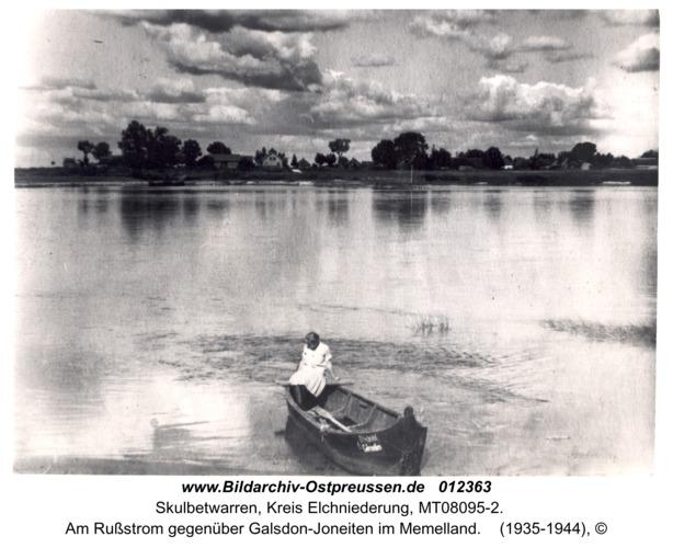 Skulbetwarren, Am Rußstrom gegenüber Galsdon-Joneiten im Memelland