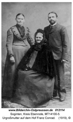 Soginten, Urgroßmutter auf dem Hof Franz Conrad