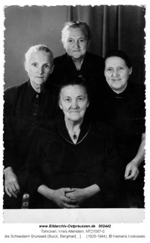 Tolnicken, die Schwestern Grunwald (Buick, Bergmann, Nowocyn, Koskowski)