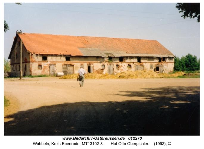 Wabbeln, Hof Otto Oberpichler