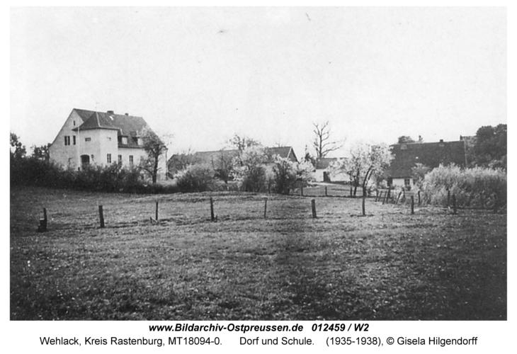 Wehlack, Dorf und Schule