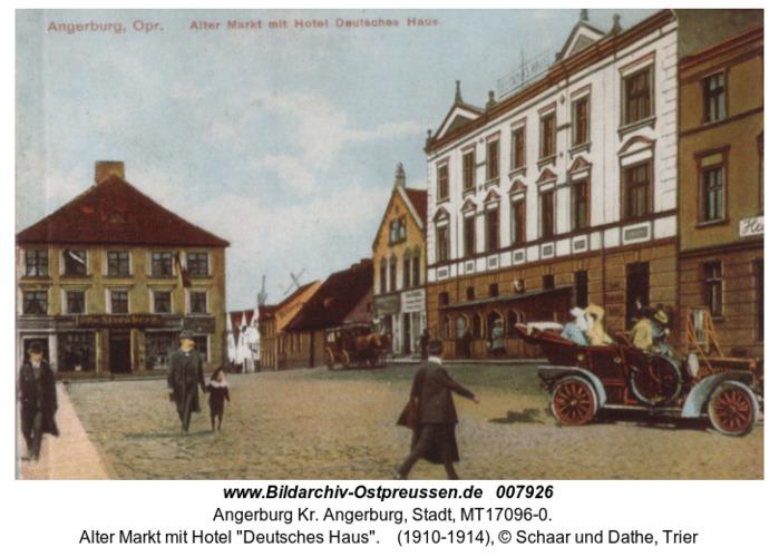 """Angerburg, Alter Markt mit Hotel """"Deutsches Haus"""""""