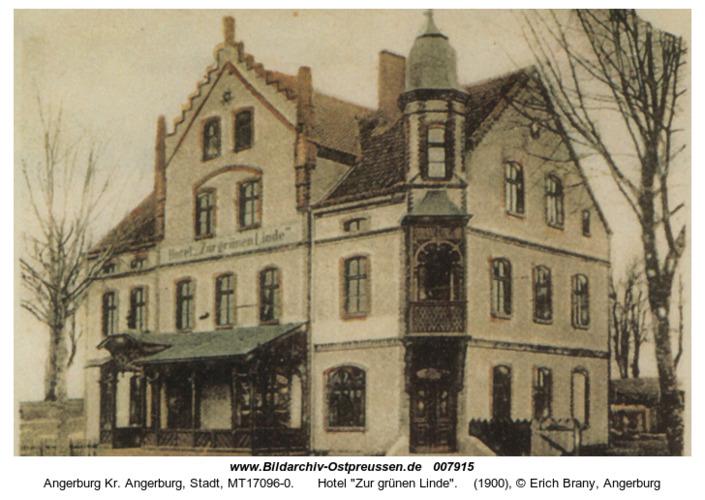 """Angerburg Kr. Angerburg, Stadt, Hotel """"Zur grünen Linde"""""""