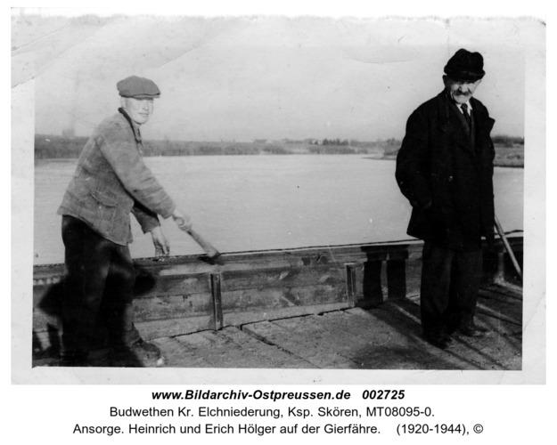 Ansorge. Heinrich und Erich Hölger auf der Gierfähre