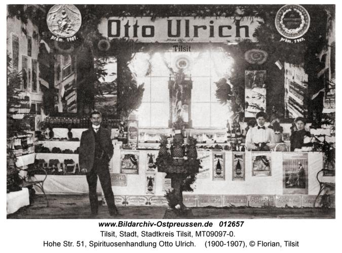 Tilsit, Hohe Str. 51, Spirituosenhandlung Otto Ulrich