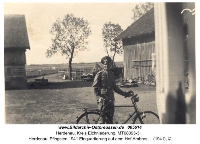 Herdenau. Pfingsten 1941 Einquartierung auf dem Hof Ambras