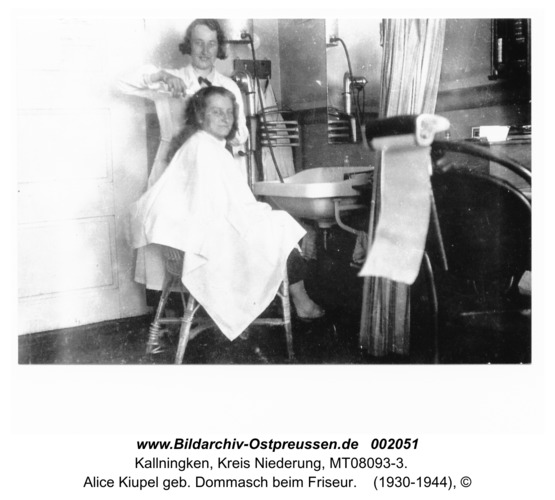 Kallningken, Alice Kiupel geb. Dommasch beim Friseur