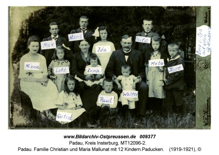 Padau. Familie Christian und Maria Mallunat mit 12 Kindern.Paducken