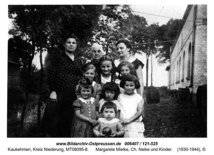 Kuckerneese. Oma Bajorat, Margarete Mielke, Ch. Neike und Kinder