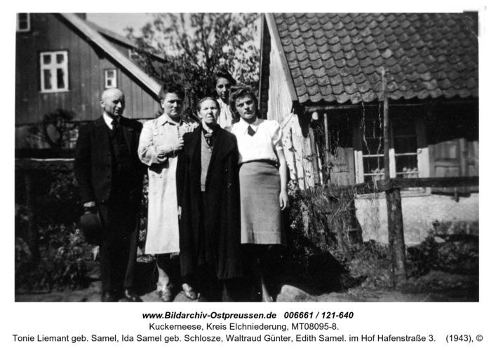 Kuckerneese. Alfred Liemant, Tonie Liemant geb. Samel, Ida Samel geb. Schlosze, Waltraud Günter, Edith Samel. im Hof Hafenstraße 3