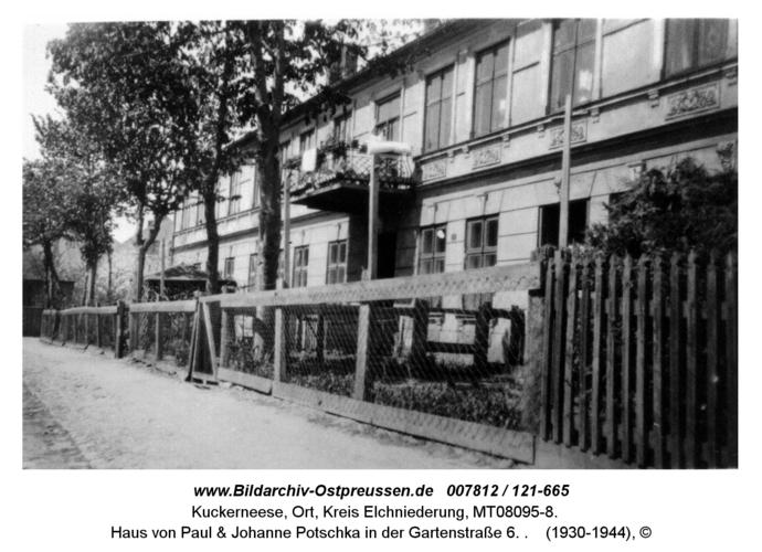 Kuckerneese, Haus von Paul & Johanne Potschka in der Gartenstraße 6