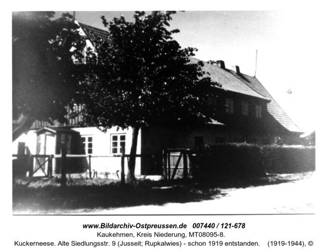 Kuckerneese. Alte Siedlungsstr. 9 (Jusseit; Rupkalwies) - schon 1919 entstanden