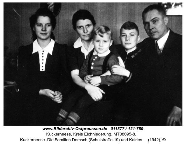 Kuckerneese. Die Familien Domsch (Schulstraße 19) und Kairies