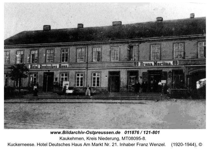 Kuckerneese. Hotel Deutsches Haus Am Markt Nr. 21. Inhaber Franz Wenzel