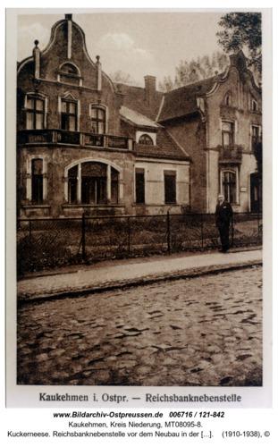 Kuckerneese. Reichsbanknebenstelle vor dem Neubau in der Tilsiter Straße 7a