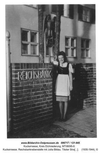 Kuckerneese. Reichsbanknebenstelle mit Jutta Bildau. Tilsiter Straße 7a