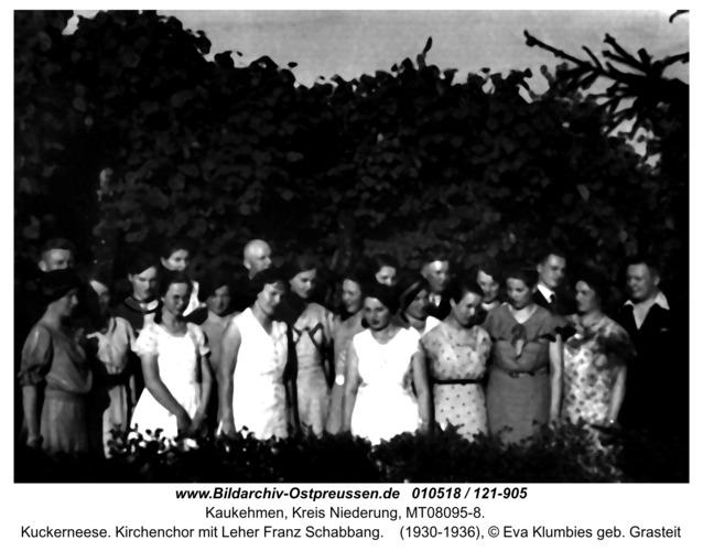 Kuckerneese. Kirchenchor mit Leher Franz Schabbang