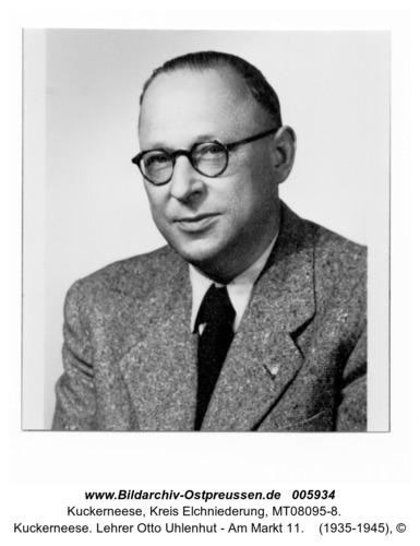 Kuckerneese. Lehrer Otto Uhlenhut - Am Markt 11