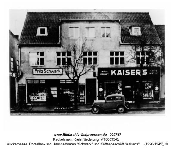 """Kuckerneese. Porzellan- und Haushaltwaren """"Schwark"""" und Kaffeegeschäft """"Kaiser's"""""""